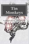 Tin Monkeys