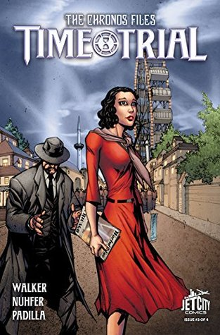 Time Trial: The Graphic Novel #3 (Time Trial: The Graphic Novel, #3)