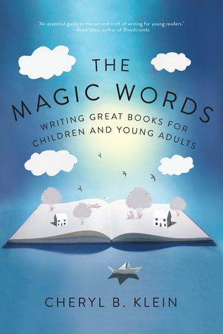The Magic Words: Writing Great Books for Children and Young Adults