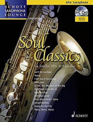 Soul Classics - 14 Soulful Hits & Melodies - Schott Saxophone Lounge - Alto Saxophone - edition with CD - (ED22378)