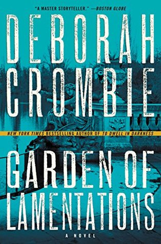 book cover: Garden of Lamentations by Deborah Crombie