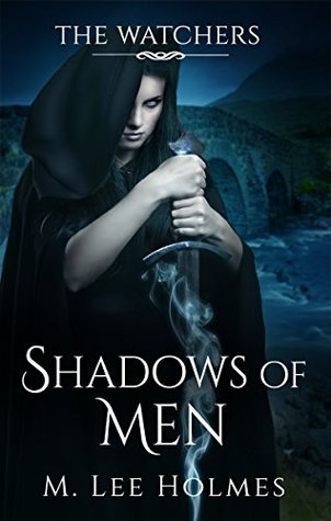 Shadows of Men (The Watchers Book 1)