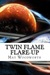 Twin Flame Flare-Up