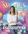 Mis smoothies favoritos by Isasaweis