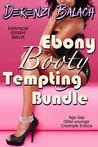 Ebony Booty Tempting Bundle