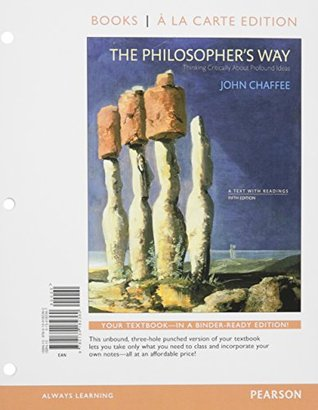 The Philosopher's Way: Thinking Critically About Profound Ideas, Books a la Carte Plus REVEL -- Access Card Package (5th Edition)