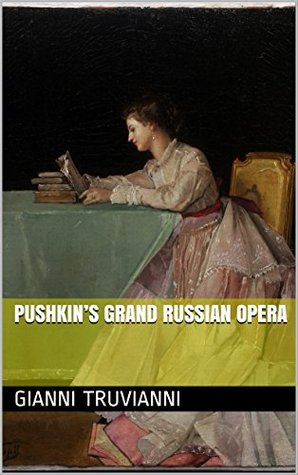 Pushkin's Grand Russian Opera