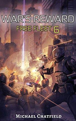 Free Fleet 6 - War's Reward - Michael Chatfield