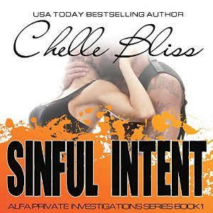 Sinful Intent(ALFA Private Investigations 1) - Chelle Bliss