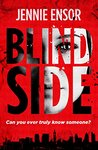 Blind Side by Jennie Ensor
