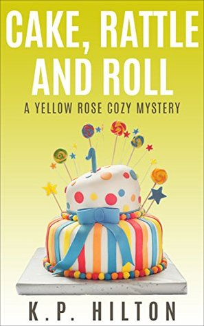 Cake, Rattle and Roll