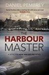 The Harbour Master by Daniel Pembrey