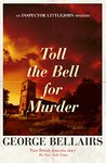 Toll the Bell for Murder (Inspector Littlejohn #32)