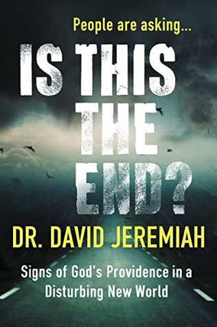 David Jeremiah Is This The End