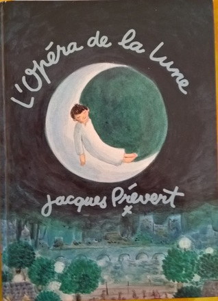 Ebook L'opéra De La Lune by Jacques Prévert PDF!
