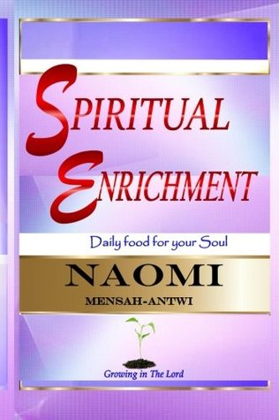 Spiritual Enrichment: Daily food for your soul