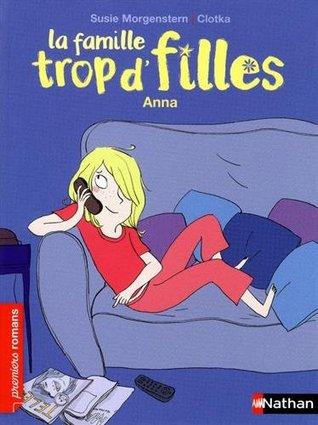 La famille Tropd'filles/Anna