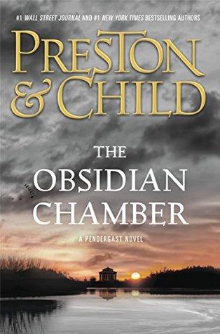The Obsidian Chamber (Pendergast #16)