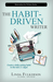 The Habit-Driven Writer: Cr...