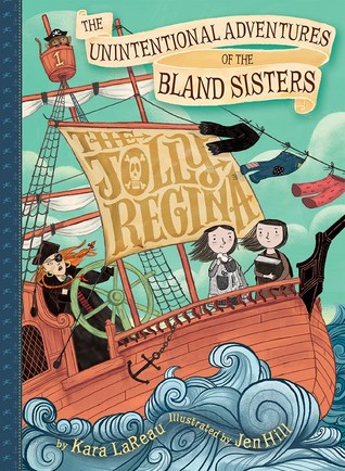 Read online The Jolly Regina (The Unintentional Adventures of the Bland Sisters #1) books