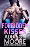 Forbidden Kisses by Addison Moore