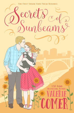 Secrets of Sunbeams (Urban Farm Fresh Romance, #1)