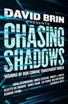 Chasing Shadows: ...