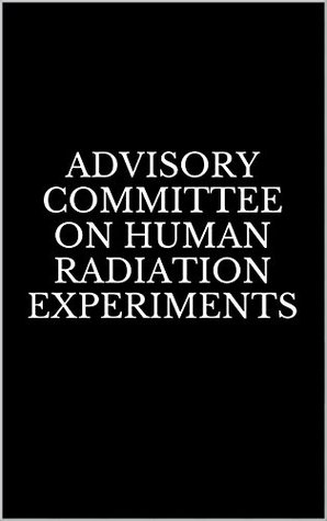 Advisory Committee on Human Radiation Experiments