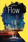 Flow by Mikael Thevenot