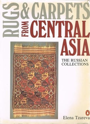 Rugs & carpets from Central Asia : the Russian collections