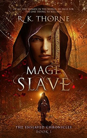 Mage Slave (The Enslaved Chronicles #1)