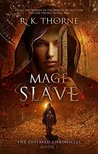 Mage Slave by R.K. Thorne