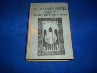 The Arabian Nights Tales of Wonder and Magnificence