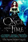 Once Upon A Time (The New Fairy Tales Book 1)
