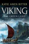 VIKING: The Green Land