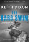 The Hard Swim (Sam Dyke Investigations, #3)