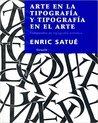 Arte en la tipografía y tipografía en el arte