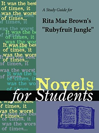 """A Study Guide for Rita Mae Brown's """"Ruby Fruit Jungle"""" (Novels for Students)"""