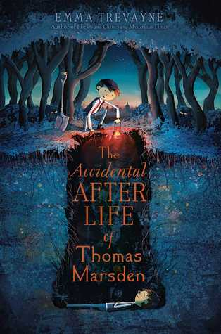 The Accidental Afterlife of Thomas Marsden por Emma Trevayne