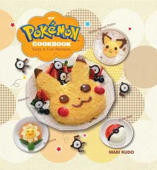 The Pokémon Cookbook: Easy Fun Recipes