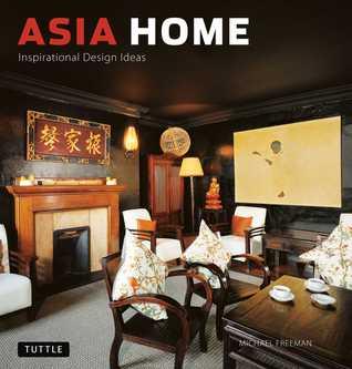 Asia Home: Inspirational Design Ideas