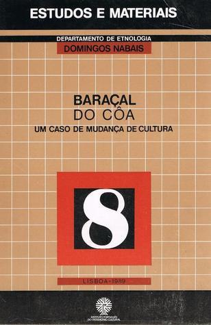 Baraçal do Côa : um caso de mudança de cultura