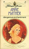 Dangerous Enchantment by Anne Mather