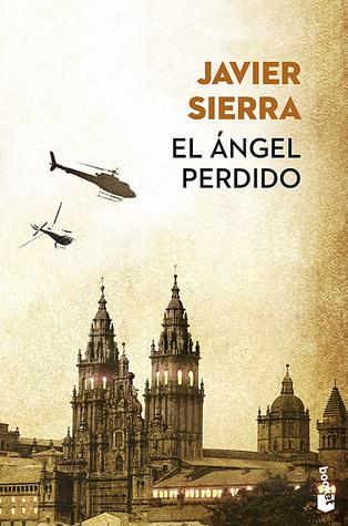 El ángel perdido by Javier Sierra