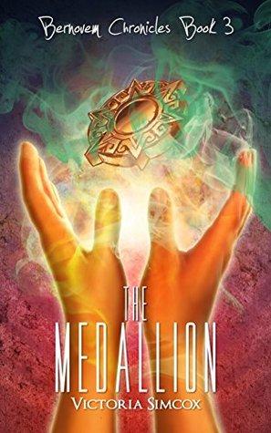 The Medallion (The Bernovem Chronicles Book 3)
