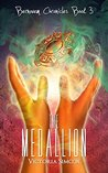 The Medallion by Victoria Simcox