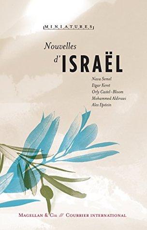 Nouvelles d'Israël: Récits de voyage (Miniatures t. 2)