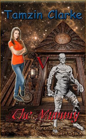 Tamzin Clarke v the Mummy (Tamzin Clarke, #2)