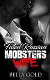 Fated Russian Mob...