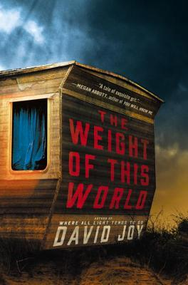 Ebook The Weight of This World by David    Joy DOC!